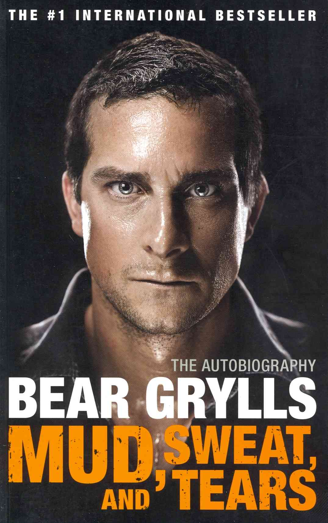 Mud, Sweat, and Tears By Grylls, Bear
