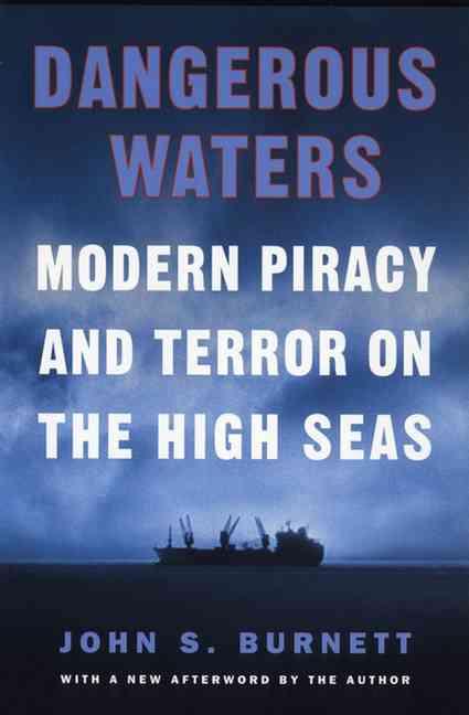 Dangerous Waters By Burnett, John S.